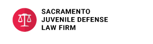 Sacramento Juvenile Defense Law Firm